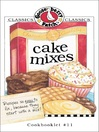 Cake Mixes Cookbook (eBook): Gooseberry Patch Series, Book 11