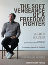 The Soft Vengeance of a Freedom Fighter (eBook)