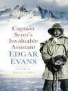 Captain Scott's Invaluable Assistant (eBook): Edgar Evans