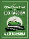 The Little Green Book of Eco-Fascism (eBook): The Left's Plan to Frighten Your Kids, Drive Up Energy Costs, and Hike Your Taxes!
