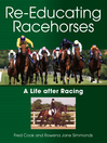 Re-Educating Racehorses (eBook): A Life After Racing