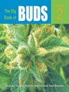 The Big Book of Buds, Volume 2 (eBook): More Marijuana Varieties from the World's Great Seed Breeders