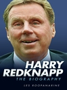 Harry Redknapp (eBook): The Biography