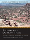 Riding the Outlaw Trail (eBook): In the Footsteps of Butch Cassidy and the Sundance Kid
