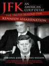 JFK (eBook): An American Coup: The Truth Behind the Kennedy Assassination