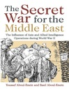 The Secret War for the Middle East (eBook): The Influence of Axis and Allied Intelligence Operations During World War II