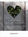 Answers in the Heart (eBook): Daily Meditations For Men And Women Recovering From Sex Addiction