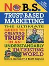 No B.S. Trust Based Marketing (eBook)