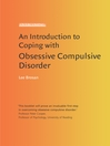 Introduction to Coping with Obsessive Compulsive Disorder (eBook)