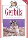 Gerbils (eBook): The Complete Guide to Gerbil Care