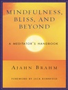 Mindfulness, Bliss, and Beyond (eBook): A Meditator's Handbook