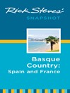 Rick Steves' Snapshot Basque Country (eBook): Spain and France