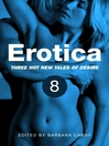 Erotica, Volume 8 (eBook)