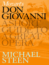 Mozart's Don Giovanni (eBook): A Short Guide to a Great Opera