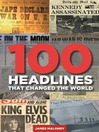 100 Headlines That Changed the World (eBook)