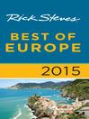 Rick Steves Best of Europe 2015 (eBook)