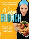 Vegan Brunch (eBook): Homestyle Recipes worth Waking Up for—from Asparagus Omelets to Strawberry Pancakes
