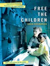 Free the Children (eBook): A Young Man Fights Against Child Labor and Proves that Children Can Change the World