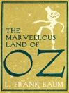 The Marvellous Land of Oz (eBook): Oz Series, Book 2
