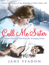 Call Me Sister (eBook): District Nursing Tales from the Swinging Sixties