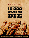 10,000 Ways to Die (eBook): A Director's Take on the Spaghetti Western