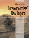 A Journey Into the Transcendentalists' New England (eBook)
