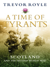 A Time of Tyrants (eBook): Scotland and the Second World War