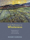 Five Pathways to Wholeness (eBook)