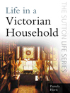 Life in a Victorian Household (eBook)