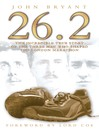 26.2 (eBook): The Incredible True Story of the Three Men Who Shaped the London Marathon