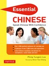 Essential Chinese (eBook): Speak Chinese with Confidence! (Mandarin Chinese Phrasebook)