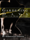 Gardening Days (eBook): Made for Hire, Story 2