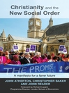 Christianity and the New Social Order (eBook): A Manifesto for a Fairer Society
