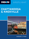 Moon Spotlight Chattanooga & Knoxville (eBook)