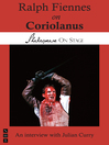 Ralph Fiennes on Coriolanus (eBook)