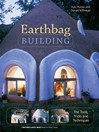 Earthbag Building (eBook): The Tools, Tricks and Techniques
