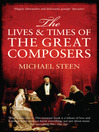 The Lives and Times of the Great Composers (eBook)
