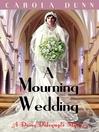 A Mourning Wedding (eBook)