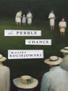 The Pebble Chance (eBook): Feuilletons and Other Prose