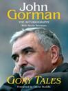 Gory Tales (eBook): The Autobiography of John Gorman