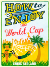 How to Enjoy the World Cup (eBook)