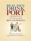 Real Men Drink Port...and Ladies do too! (eBook)
