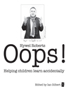 Oops (eBook): Helping Children Learn Accidentally