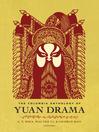 The Columbia Anthology of Yuan Drama (eBook)