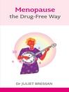Menopause (eBook): The Drug-Free Way