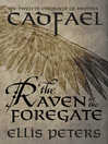 The Raven In the Foregate (eBook): Chronicles of Brother Cadfael, Book 12