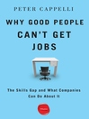 Why Good People Can't Get Jobs (eBook): The Skills Gap and What Companies Can Do About It