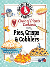 Circle of Friends (eBook): 25 Pie, Crisp & Cobbler Recipes