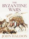 The Byzantine Wars (eBook)