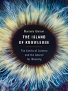 The Island of Knowledge (eBook): The Limits of Science and the Search for Meaning